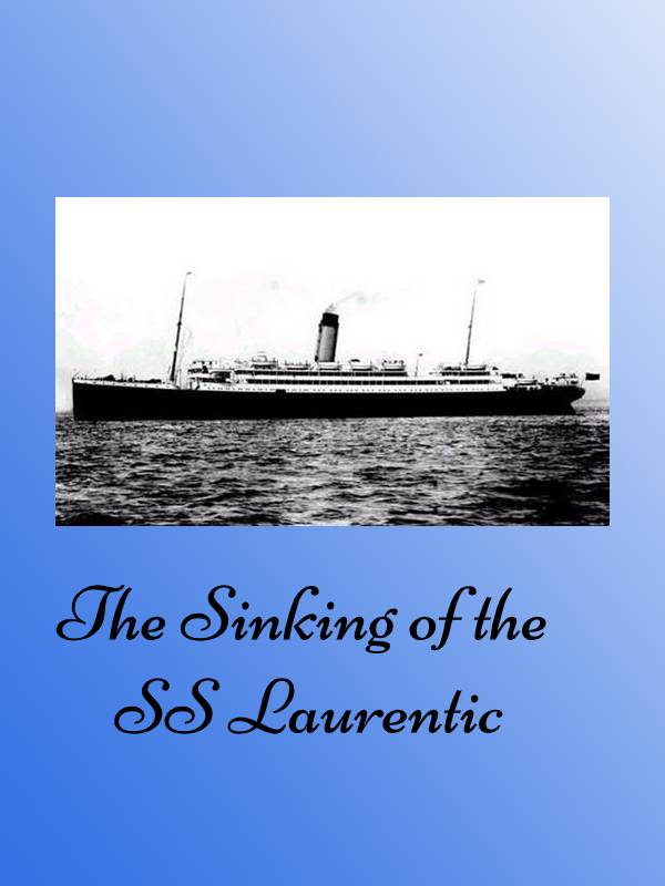 The Sinking of the SS Laurentic